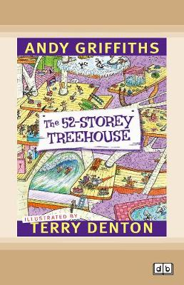 The The 52-Storey Treehouse: Treehouse (book 3) by Andy Griffiths