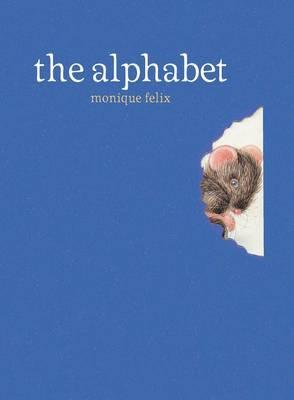 The Alphabet by Monique Felix