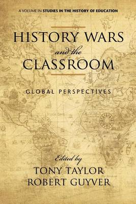 History Wars and the Classroom by Tony Taylor