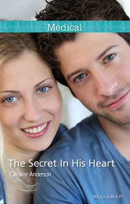 The Secret In His Heart by Anderson Caroline
