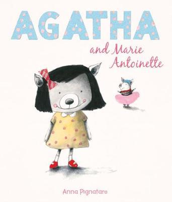 Agatha and Marie Antoinette by Anna Pignataro