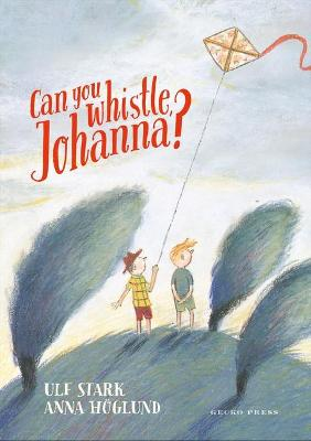 Can you whistle, Johanna? book