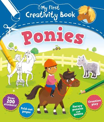 My First Creativity Book: Ponies by Anna Brett