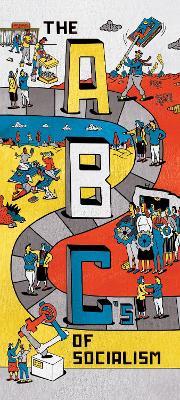 The ABCs of Socialism by Bhaskar Jacobin