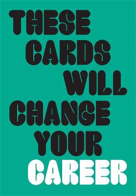 These Cards Will Change Your Career book