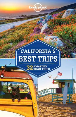 Lonely Planet California's Best Trips by Lonely Planet