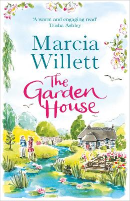 The Garden House: a sweeping story about family and buried secrets set in Devon by Marcia Willett