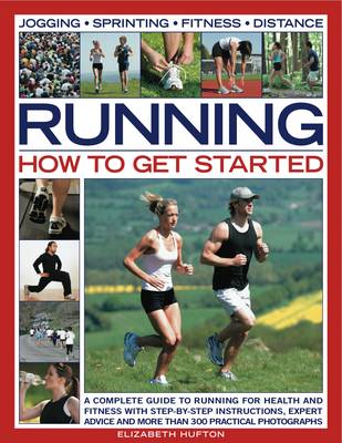 Running: How to Get Started book