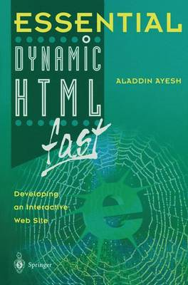 Essential Dynamic HTML fast by Aladdin Ayesh