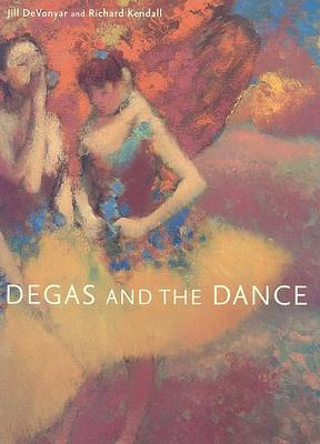 Degas and the Dance book