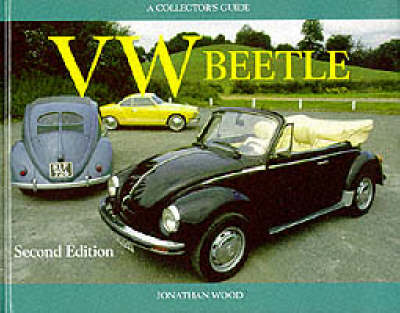 VW Beetle: A Collector's Guide by Jonathan Wood