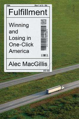 Fulfillment: winning and losing in one-click America book