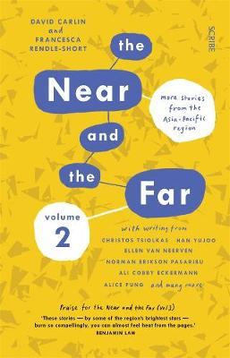 The Near and the Far Volume II: More stories from the Asia-Pacific region by David Carlin