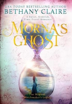 Morna's Ghost by Bethany Claire