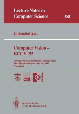Computer Vision - ECCV '92 by Giulio Sandini