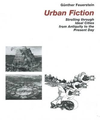 Urban Fiction by Gunther Feuerstein