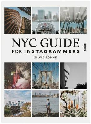 NYC Guide for Instagrammers by Silvie Bonne