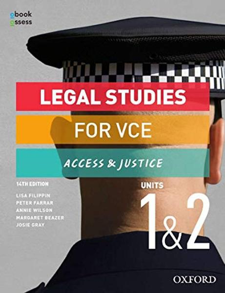 Legal Studies for VCE Units 1 & 2 Student book + obook assess: Access & Justice by Lisa Filippin