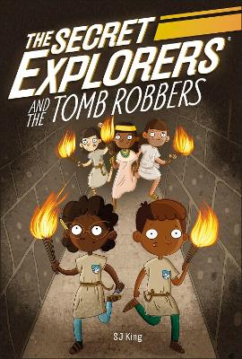 The Secret Explorers and the Tomb Robbers book