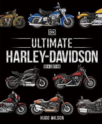 Ultimate Harley Davidson by Hugo Wilson