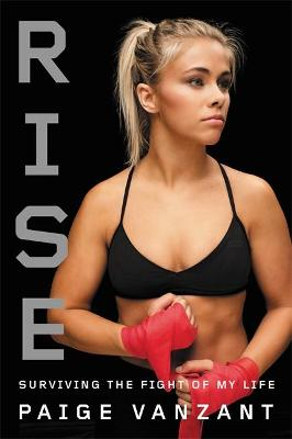 Rise by Paige VanZant