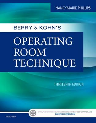 Berry & Kohn's Operating Room Technique by Nancymarie Phillips