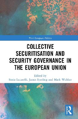 Collective Securitisation and Security Governance in the European Union book