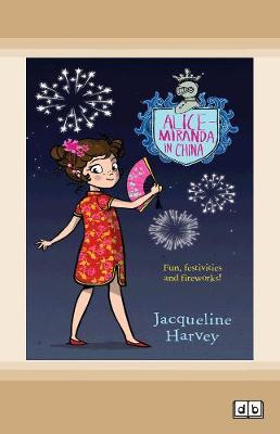 Alice-Miranda in China: Alice-Miranda Series (book #14) by Jacqueline Harvey