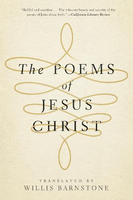 The Poems of Jesus Christ by Willis Barnstone