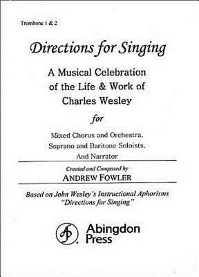 Directions for Singing - Trombone 1 & 2 by Andrew J Fowler