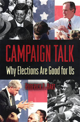 Campaign Talk by Roderick P. Hart