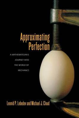 Approximating Perfection by Leonid P. Lebedev