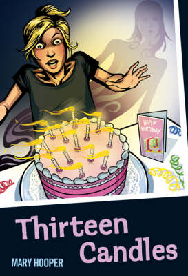 Thirteen Candles by Mary Hooper