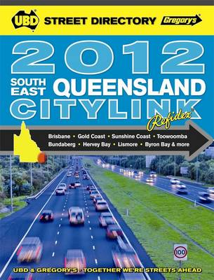 UBD Gregory's City Link South East QLD 2012 by Ubd Gregorys
