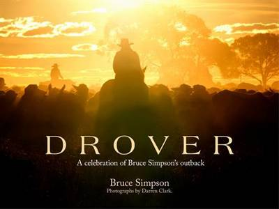 Drover (Illustrated Edition) by Bruce Simpson