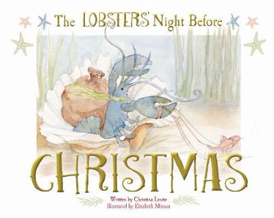 Lobsters' Night Before Christmas by ,Christina Laurie