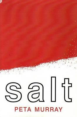 SALT by Peta Murray