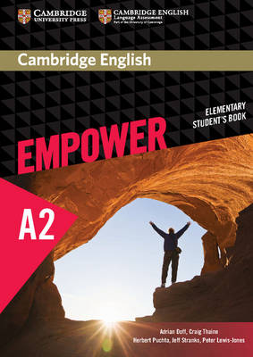 Cambridge English Empower Elementary Student's Book Cambridge English Empower Elementary Student's Book Elementary by Adrian Doff