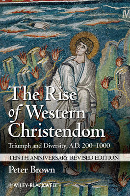 Rise of Western Christendom book