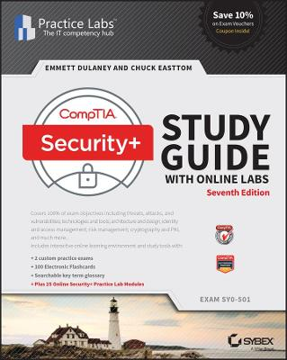 CompTIA Security+ Study Guide with Online Labs: Exam SY0-501 by Emmett Dulaney