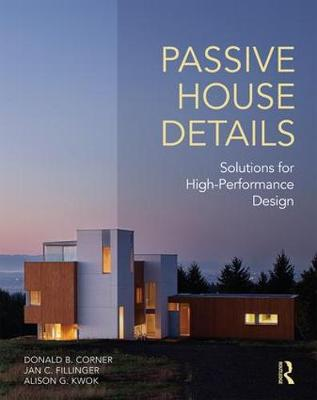 Passive House Details by Donald B. Corner