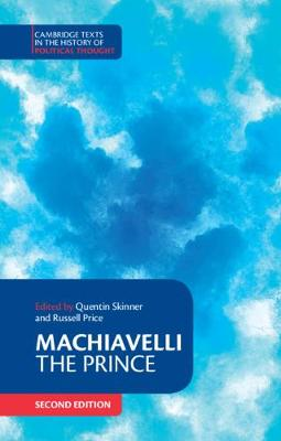 Cambridge Texts in the History of Political Thought: Machiavelli: The Prince by Niccolo Machiavelli
