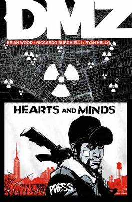 DMZ Dmz TP Vol 08 Hearts And Minds Hearts and Minds Volume 8 by Riccardo Burchielli