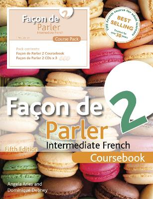Facon de Parler 2 5ED: Course Pack by Angela Aries