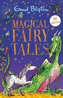 Magical Fairy Tales: Contains 30 classic tales book