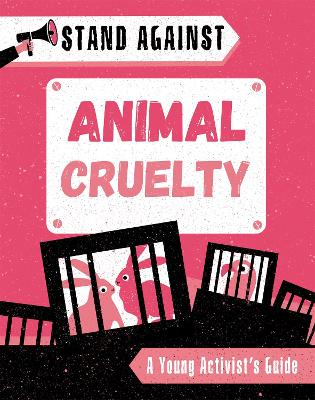 Stand Against: Animal Cruelty book
