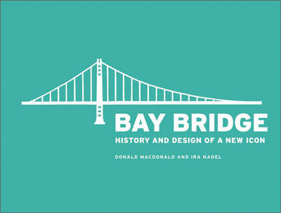 Bay Bridge by Ira B. Nadel