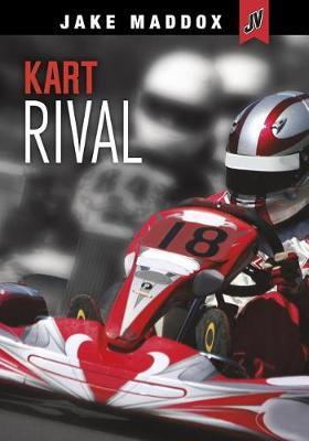 Kart Rival by Jake Maddox