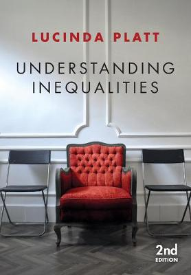 Understanding Inequalities: Stratification and Difference by Lucinda Platt