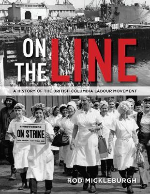 On the Line by Rod Mickleburgh